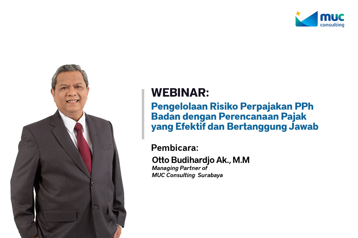 MUC Consulting Surabaya Holds Webinar on Corporate Income Tax Risk Management
