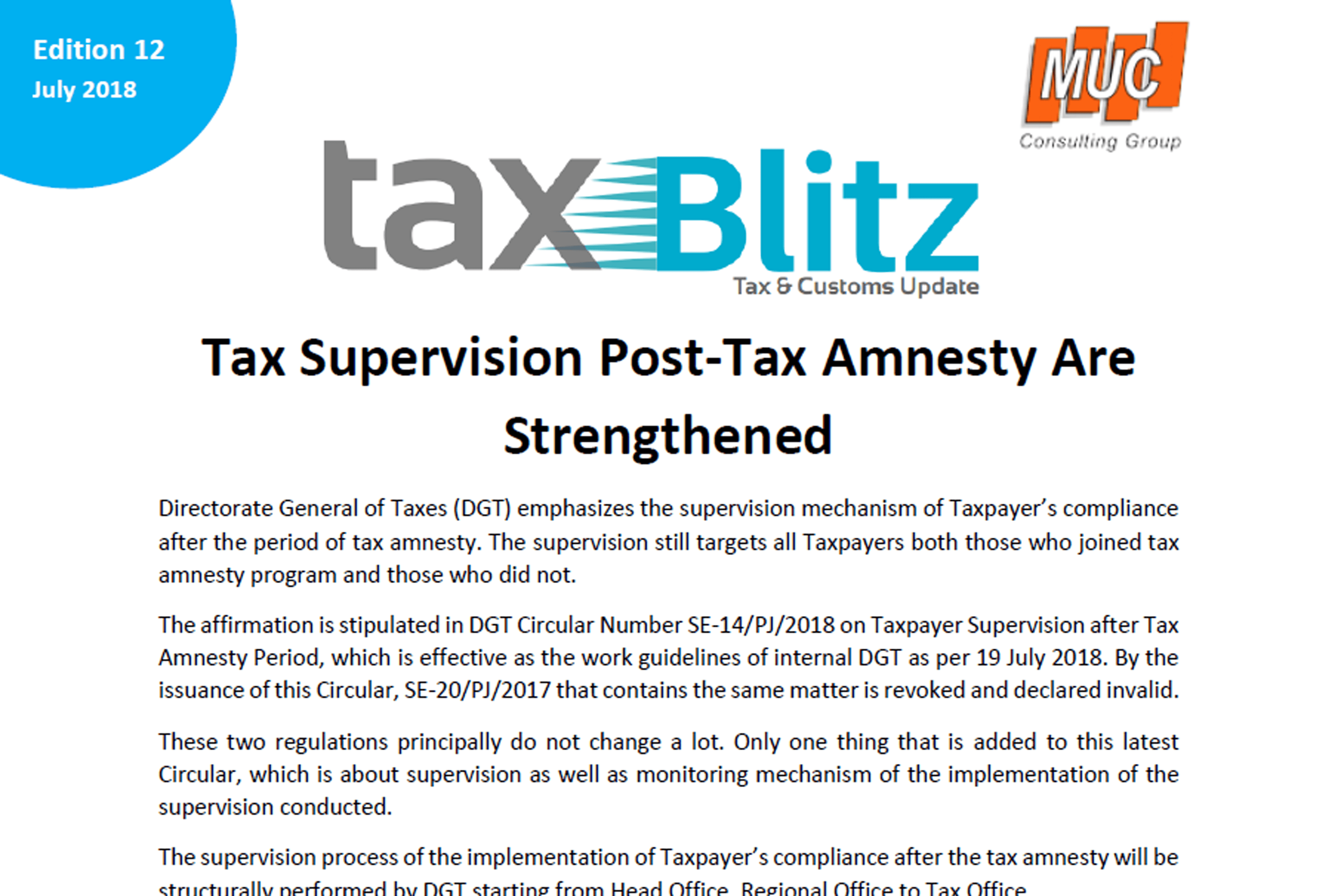 Tax Supervision Post-Tax Amnesty Are Strengthened