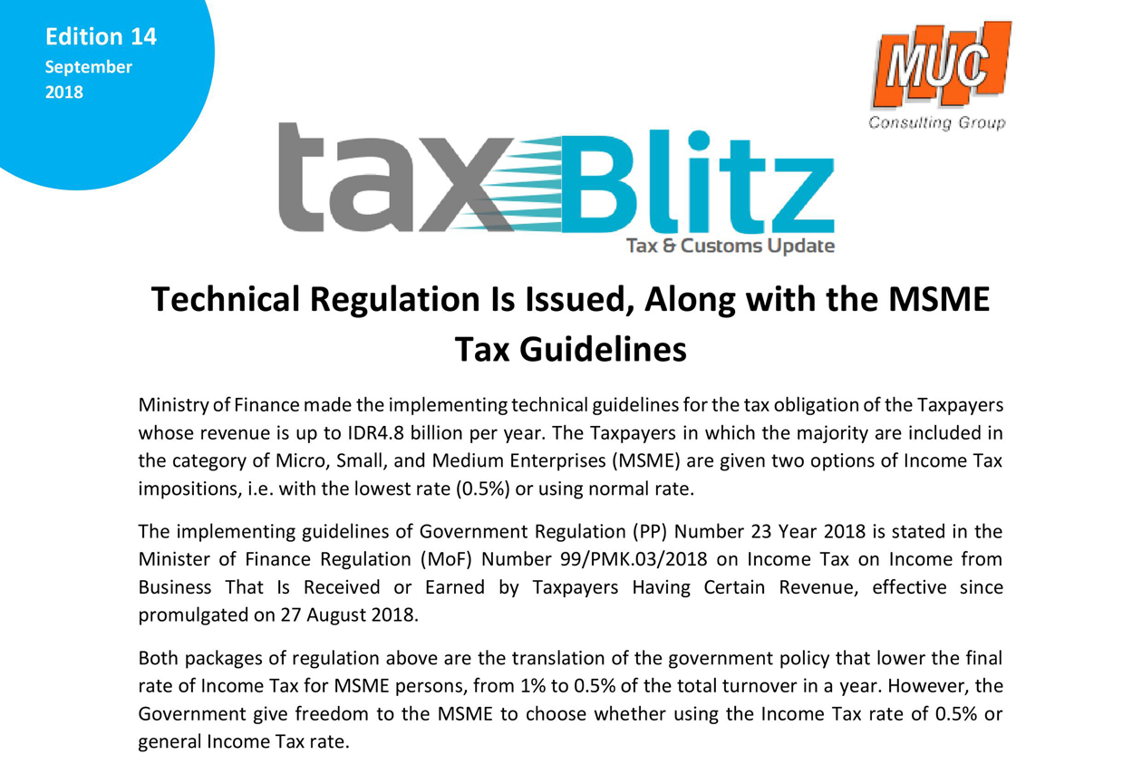 Technical Regulation Is Issued, Along with the MSME Tax Guidelines