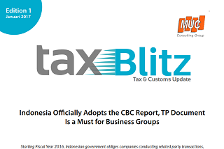 Indonesia Officially Adopts the CBC Report, TP Document Is a Must for Business Groups